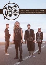 Haloo Helsinki: laulut on tehty teitä varten