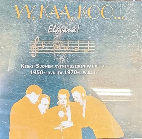 YY,KAA,KOO..Elävänä CD  K-Suomen rytmimusiikin vaiheita